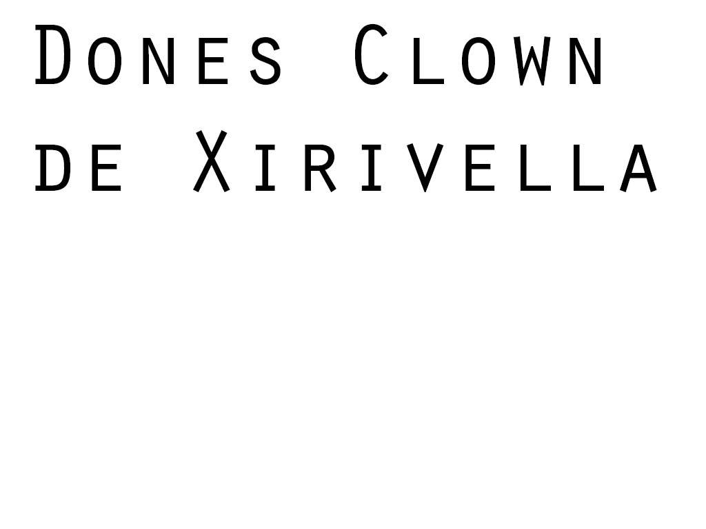 dones clown mes calitat